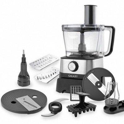 Бытовая техника и посуда GALAXY. Гарантия 1 год!  — КУХОННЫЕ КОМБАЙНЫ — Кухонные машины и комбайны