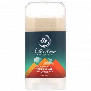 Little Moon Essentials, Tired Old Ass, Overcome Exhaustion Deodorant, 2.5 oz (72 g)
