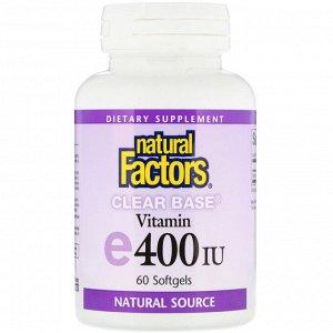 Natural Factors, Clear Base Vitamin E, 400 IU, 60 Softgels