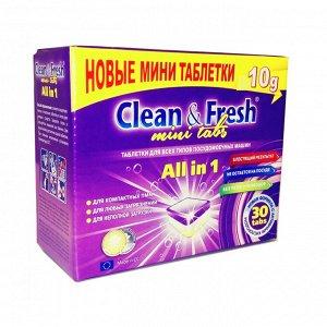 "CLEAN&FRESH Таблетки для ПММ 5в1 ""Clean & Fresh""  30шт (mini tabs) /12шт/"