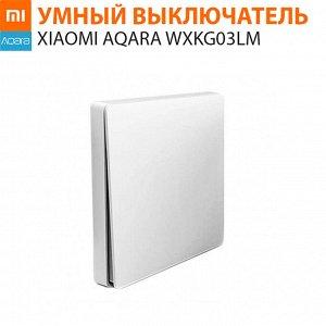 Умный выключатель Aqara Wall Wireless Switch One Button Edition WXKG03LM