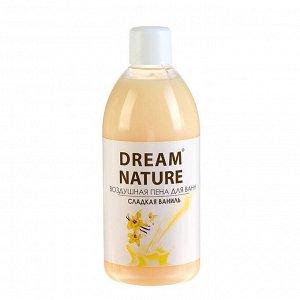 """Пена для ванн """"Dream Nature""""  Ваниль 1 л"""