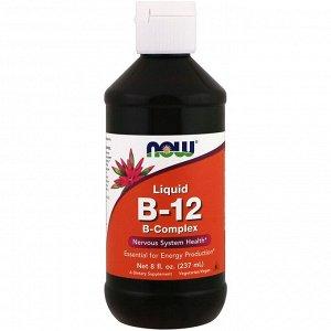 Now Foods, B-12, жидкий, комплекс витамина B, 8 жидких унций (237 мл)