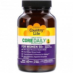 Country Life, Мультивитамины Core Daily-1 для женщин старше 50 лет, 60 таблеток