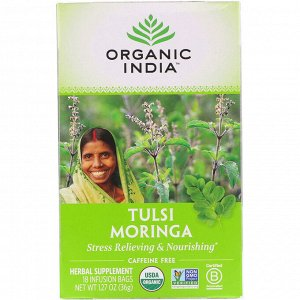 Organic India, Чай Tulsi, Moringa, без кофеина, 18 пакетиков для инфузий, 1,27 унции (36 г)