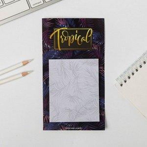 Блок бумаги для записи на магните Tropical, 30 листов