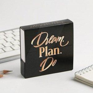 Бумажный блок в картонном футляре Dream. Plan. Do., 250 листов