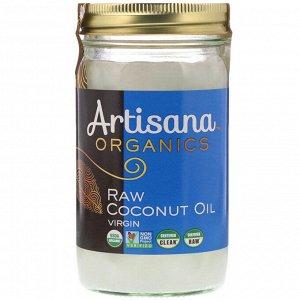 Artisana, Organics, сырое кокосовое масло, первого отжима, 414 г (14 унций)