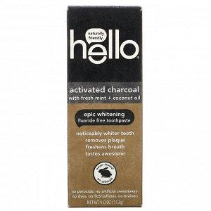 Hello, Отбеливающая зубная паста без фтора, активированный уголь, со свежей мятой и кокосовым маслом, 113 г (4 унции)