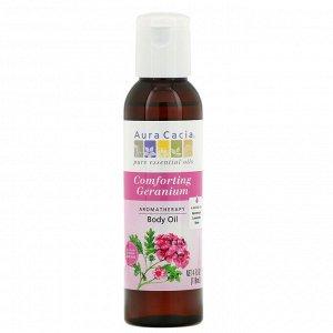 Aura Cacia, Ароматерапевтическое масло для тела,  - Успокаивающая герань - , 4 жидких унции (118 мл)
