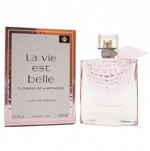 EU Аромат по мотивам Lancome La Vie Est Belle Flowers Of Happiness For Women edp 75 ml
