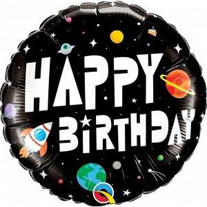 "Шар Ф 18"" Круг Happy birthday! Космос черный 45 см /К"