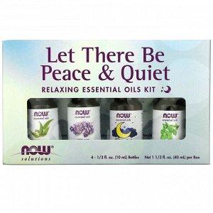 Now Foods, Let There Be Peace & Quiet, набор расслабляющих эфирных масел, 4 флакона, 10 мл (1/3 жидк. унции) каждая