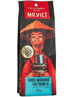 "Кофе Мистер Вьет ""Доброе утро, Вьетнам"" 250гр молотый"