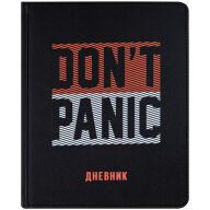 """Дневник 1-11 кл. 48л. (твердый) """"Don't panic"""", иск. кожа, ляссе, печать"""