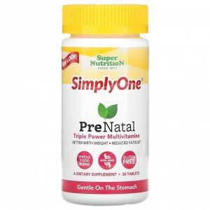Super Nutrition, Simply One, пренатальные мультивитамины тройного действия, 30 таблеток