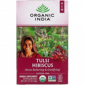 Organic India, Чай Tulsi, Гибискус, без кофеина, 18 пакетиков для инфузий, 1,27 унции (36 г)