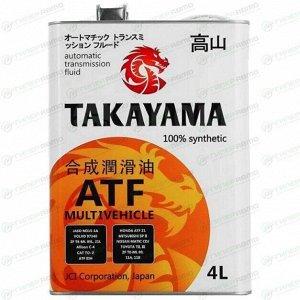 Масло трансмиссионное Takayama ATF Multivechicle синтетическое, универсальное, 4л, арт. 605049