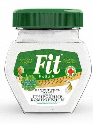 """Заменитель сахара на основе эритрита и стевии """"ФитПарад №7"""""""